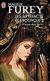 Maggie Furey: Les Artefacts du Pouvoir, Tome 2 (French Edition)