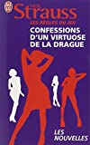 Strauss, Neil: Les Regles Du Jeu: Confessions D'UN Virtuose De LA Drague (French Edition)