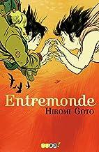 Entremonde by Hiromi Goto