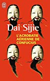 Sijie, Dai: L'Acrobatie Aerienne (French Edition)