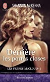 McKenna, Shannon: Derriere Les Portes Closes (French Edition)