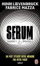 Serum - Saison 01, épisode 01: On peut…