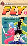 Inada, Koji: Fly, tome 2: La Confrontation !! Hadora contre Aban