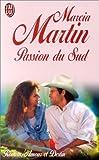 Marcia Martin: Passion du Sud
