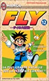 Horii, Koji: Fly, tome12: La Plus Grande Bataille que la terre ait connue ! ! !