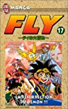 Inada, Koji: Fly, tome 17: La Résurrection du démon