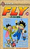 Horii, Yuji: Fly, tome 20: Le Serment de la lance magique (French Edition)