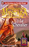Gunnarsson, Thorarinn: Le Seigneur-dragon de Mystara - Le Chevalier (French Edition)