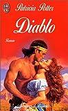 Potter, Patricia: Diablo (French Edition)