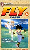 Sanjo, Riku: Fly, tome 32: Combat décisif de Myst (French Edition)
