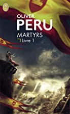 MARTYRS T.01 by Oliver Peru