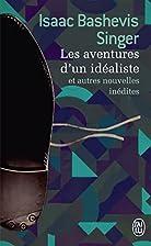 Les aventures d'un idéaliste: et…