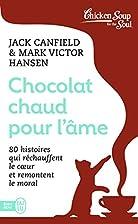 Chocolat chaud pour l'âme by Mark…