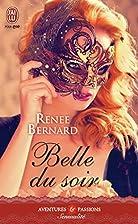 Belle du soir by Renée Bernard