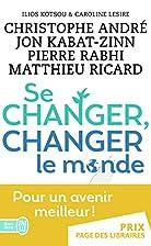 Se changer, changer le monde by Christophe…