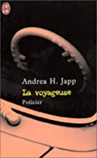 La Voyageuse by Andrea H. Japp