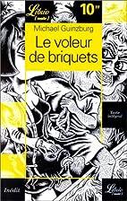 Le Voleur de briquets by Michael Guinzburg