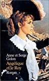 Golon, Anne: Angelique et le Roy (French Edition)