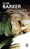 Barker, Clive: Livres de sang, volume 2: Une course en enfer (French Edition)