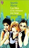 Hayter, Sparkle: Les filles n'en mènent pas large (French Edition)