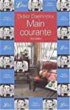 Daeninckx, Didier: Main courante (French Edition)