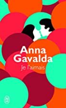 Someone I Loved by Anna Gavalda