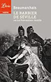 Beaumarchais: Librio: Le Barbier De Seville (French Edition)