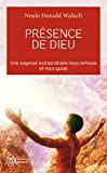 Walsch, Neale Donald: Presence De Dieu (French Edition)