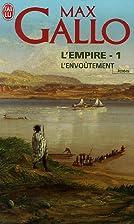 L'empire, Tome 1 : L'Envoûtement by Max…