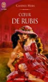Hern, Candice: Coeur De Rubis (French Edition)