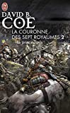 Coe, David B: Le Prince Tavis 2/LA Couronne DES Sept Royaumes (French Edition)