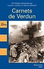 Carnets de Verdun by Laurent Loiseau
