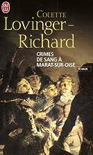 Crimes de sang à Marat-Sur-Oise by…