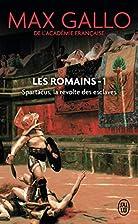 Les Romains, Tome 1 : Spartacus : La…