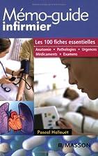 Mémo-guide infirmier : Les 100 fiches…