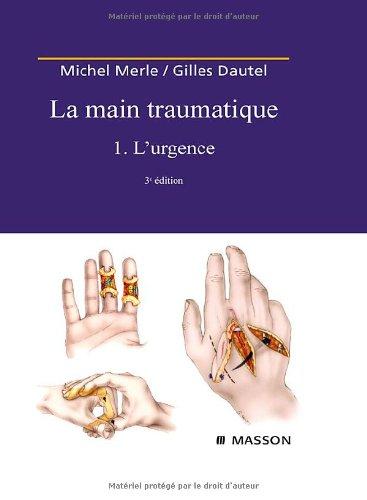 la-main-traumatique-tome-1-lurgence-ancien-prix-editeur-215-euros