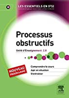 Processus obstructifs ; U.E. 2.8 by Katy Le…