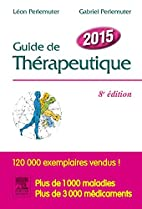 Guide de thérapeutique 2015 by…