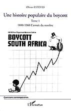 Une Histoire Populaire du Boycott - Tome 1 :…
