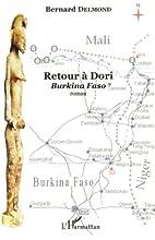 Retour à Dori : Burkina Faso : roman…