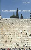 Jacob Cohen: Le printemps des sayanim (French Edition)