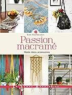 Passion macramé - Mode, déco,…