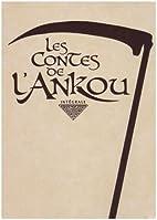 Les contes de l'Ankou : Intégrale by…