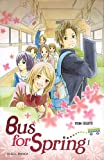 Acheter Bus for Spring volume 1 sur Amazon