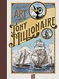 Millionaire, Tony: L'Art de Tony Millionaire