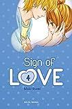 Acheter Sign of Love volume 4 sur Amazon