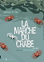 La Marche du crabe, Tome 2 : L'Empire…