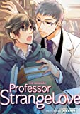 Acheter Professor Strange Love volume 4 sur Amazon