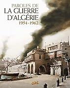 Parole de la Guerre d'Algérie…