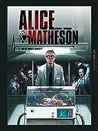 Alice Matheson 04 - Qui est Morgan Skinner ?…
